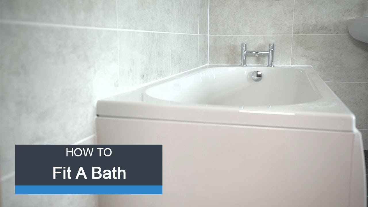 Wickes How To Fit A Bath Youtube