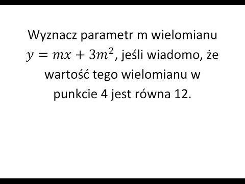 Wyznacz Parametr M Wielomianu, Jeśli Wiadomo, że   Operon Zadanie 2 S.15