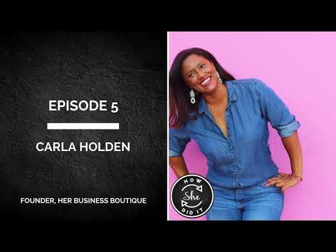 Episode 5: Carla Holden on Starting Before You're Ready