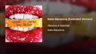 Baila Macarena (Extended Version)