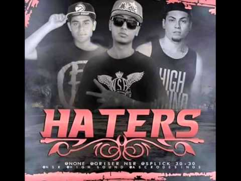 HATERS - Griser Nsr ft. Splick 30 30 & None (2015)