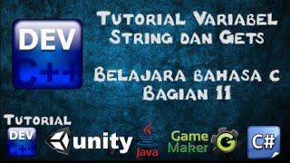 11 Tutorial Variabel String dan Gets Bagian 11 - Belajar Bahasa C menggunakan Dev-C++