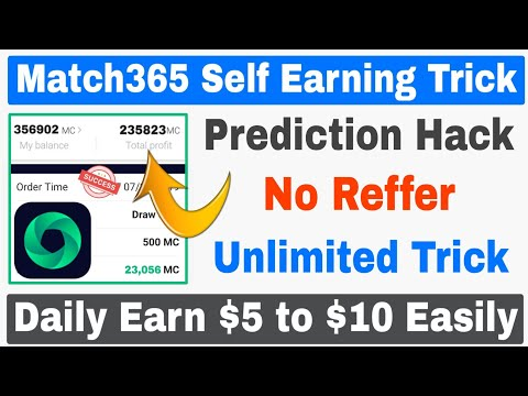 Match365 App Self Earning Trick 🔥| Match365 Prediction Hack Trick