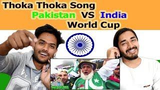 Indian reaction on Thoka Thoka song for Pakistan Cricket Team | Swaggy d