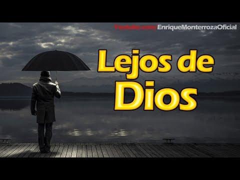 LEJOS DE DIOS - REFLEXIÓN