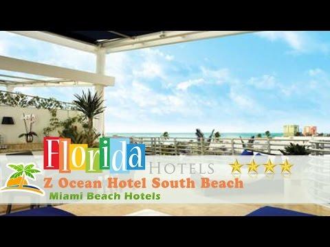 Z Ocean Hotel South Beach - Miami Beach Hotels, Florida