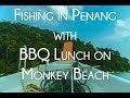 BBQ beach lunch and Fishing in Penang, Malaysia