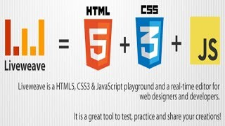 Liveweave Editor - HTML, CSS & JAVASCRIPT || Its Working & Use