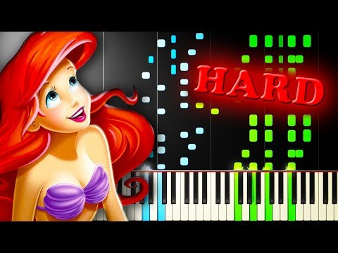 THE LITTLE MERMAID - PART OF YOUR WORLD - VERY HARD Piano Tutorial