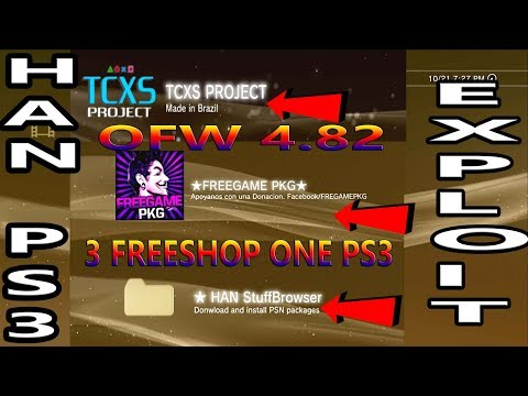 3 PS3 FreeShop (TCXS Project+FreeGame PKG+HAN StuffBrowser) All On ONE PS3  OFW HAN Exploit 4 82