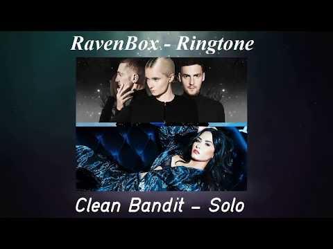 Clean Bandit ft. Demi Lovato - Solo  (Ringtones by  RavensBox )