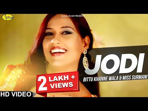 Bittu Khanne Wala ll Miss Surmani || Jodi|| New Punjabi Song 2017|| Anand Music