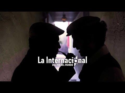 Trailer: La internacional del fin del mundo