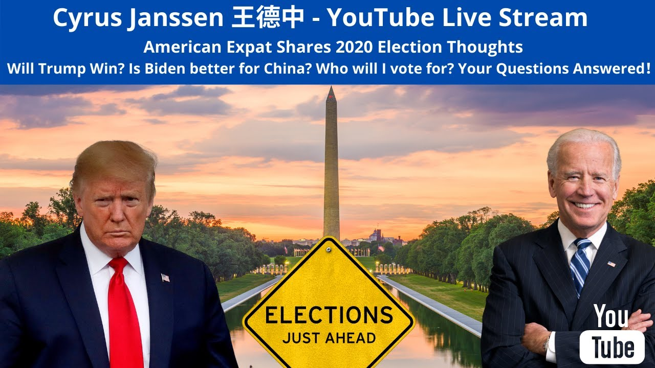 US Election 2020 - What does China think? - Cyrus Janssen LIVE STREAM