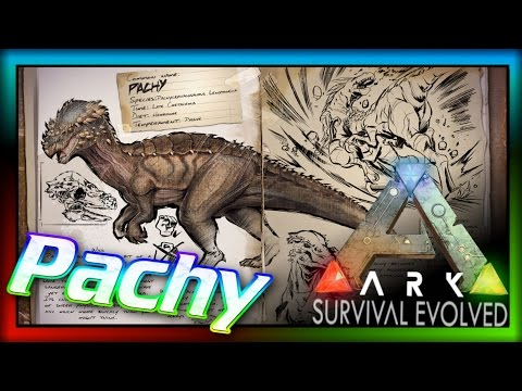 Pachycephalosaurus! (ARK: Survival Evolved Dossier) #6: Pachy Info & Theories