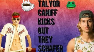 TAYLOR CANIFF KICKS OUT TREY SCHAFER WTF?!?!?! |Towanda Talk