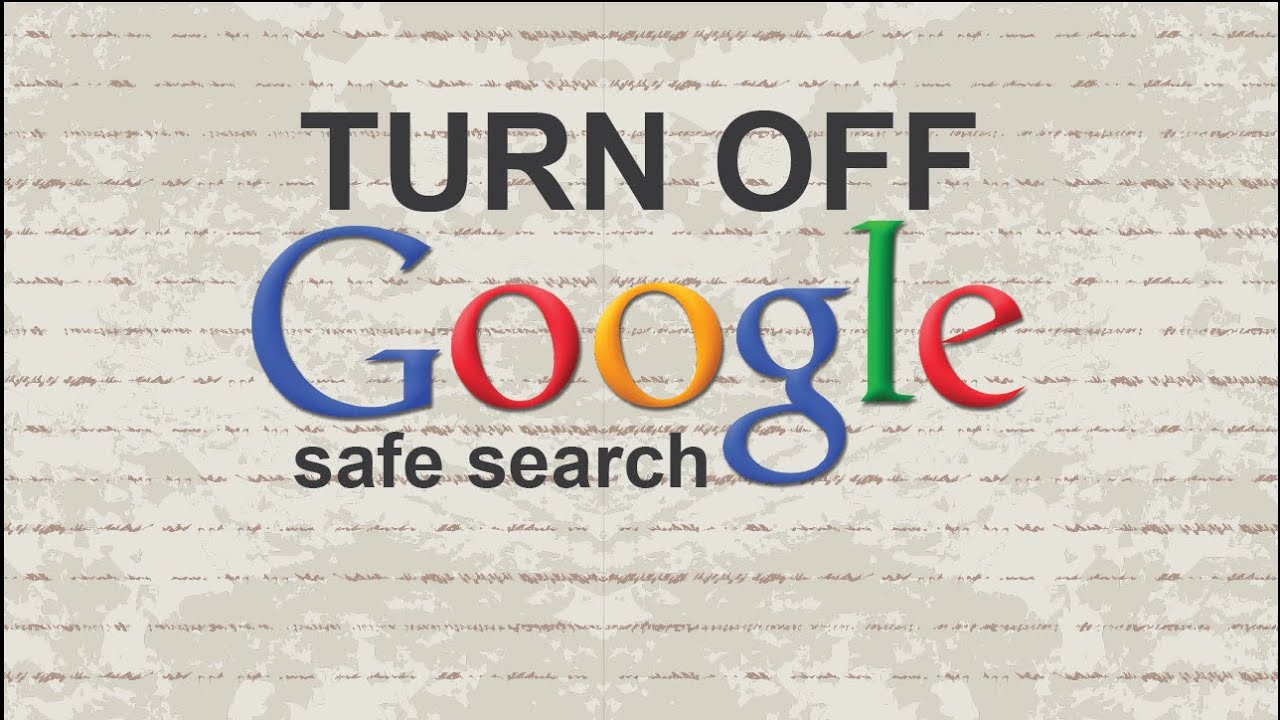 How to turn off Google safe search - YouTube