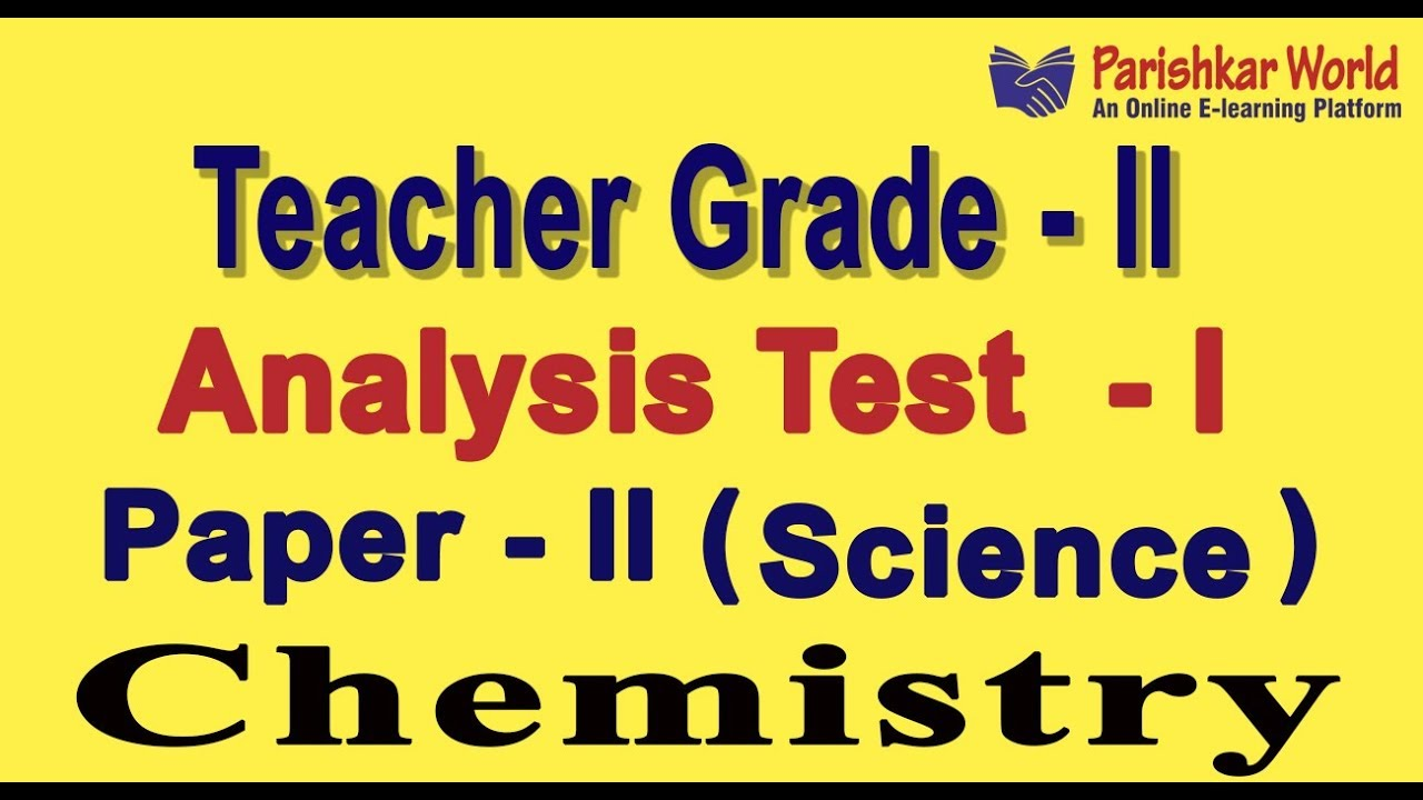 test 1 teacher grade ii paper 2 science analysis chemistry
