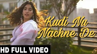 kudi nu nachne de song (Full Video) kuri nu nachan de, hindi song, hindi hit 2020, Bollywood song
