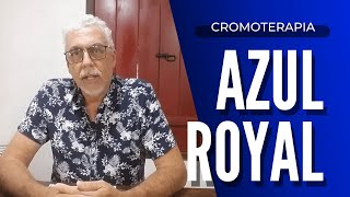 Cromoterapia | A Cor Azul Royal