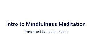Intro to Mindfulness Meditation: Webinar Wednesday 10/21/2020