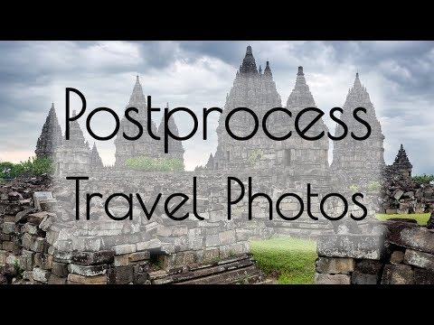 Photographing Prambanan Temple in Indonesia - Post-Processing Tips & Techniques