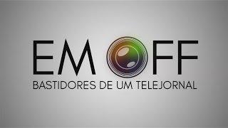 Em OFF: Bastidores de um Telejornal – Jornal da Band