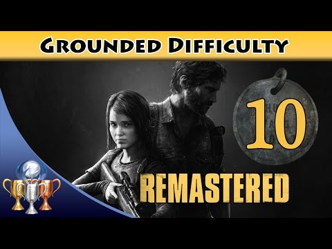 The Last of Us Remastered Grounded Walkthrough [PS4] - Chapter 9 Lakeside Resort (All Collectibles)
