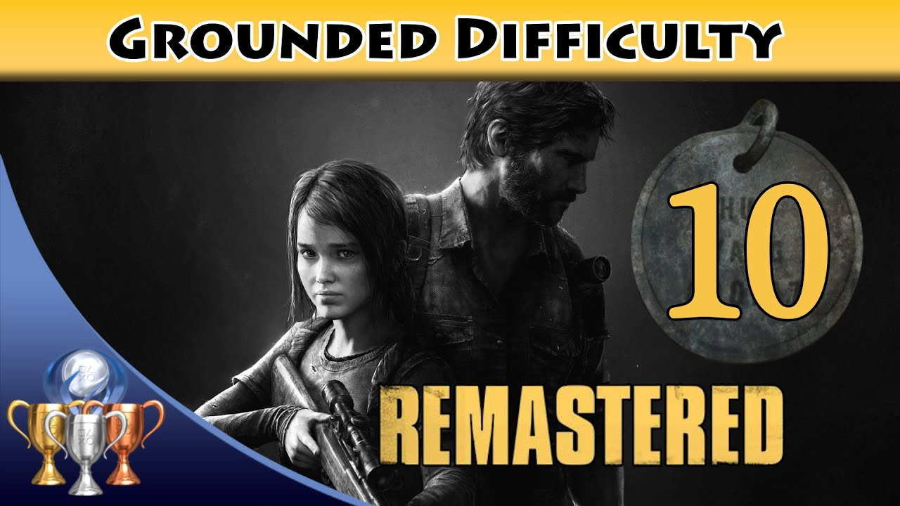 The Last Of Us Remastered Grounded Walkthrough PS Chapter - The last of us lake resort map