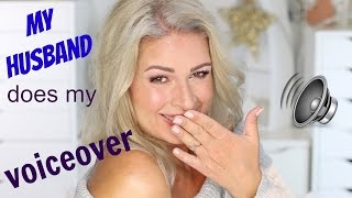 my husband does my voiceover ;O) / Mamacobeauty