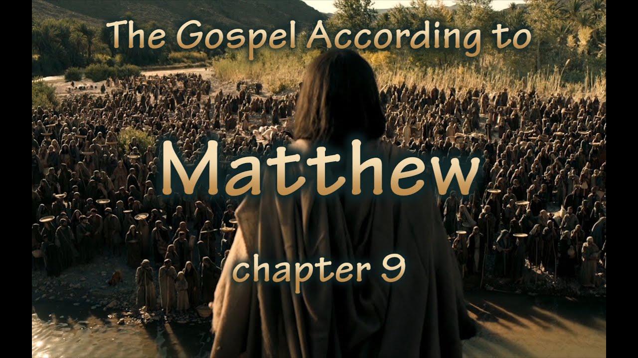 Matthew Chapter 9 Bible Study