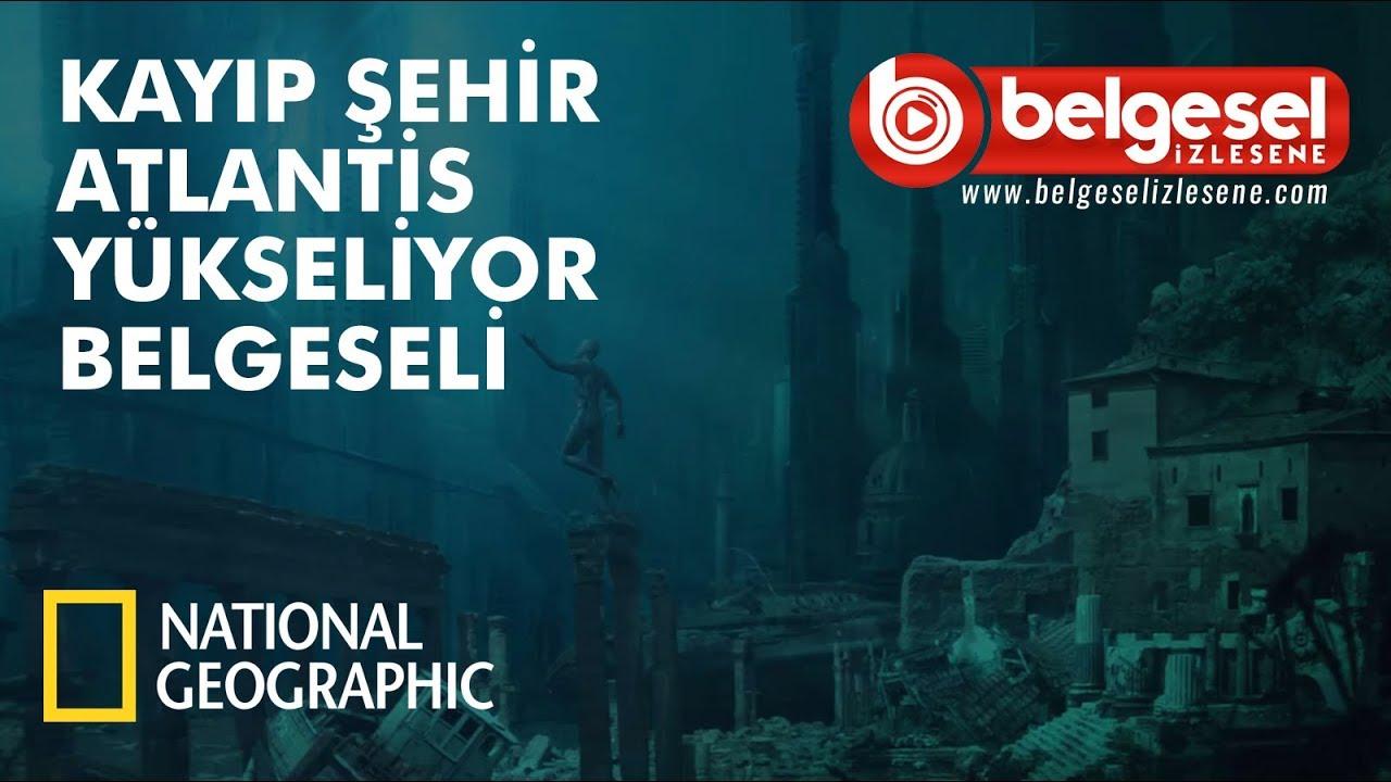 Kayıp Şehir Atlantis Yükseliyor Belgesel - Türkçe Dublaj