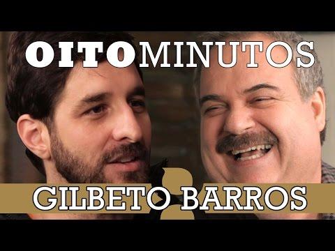 8 MINUTOS - GILBERTO BARROS