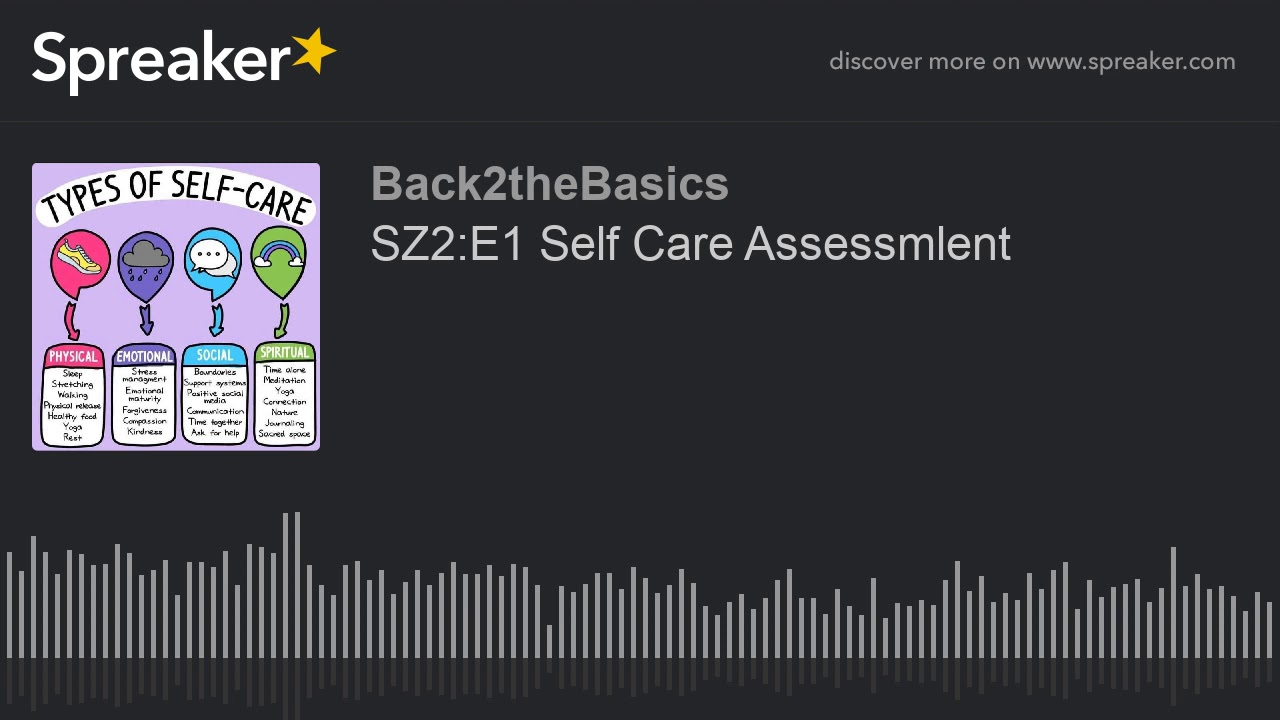 SZ2:E1 Self Care Assessmlent
