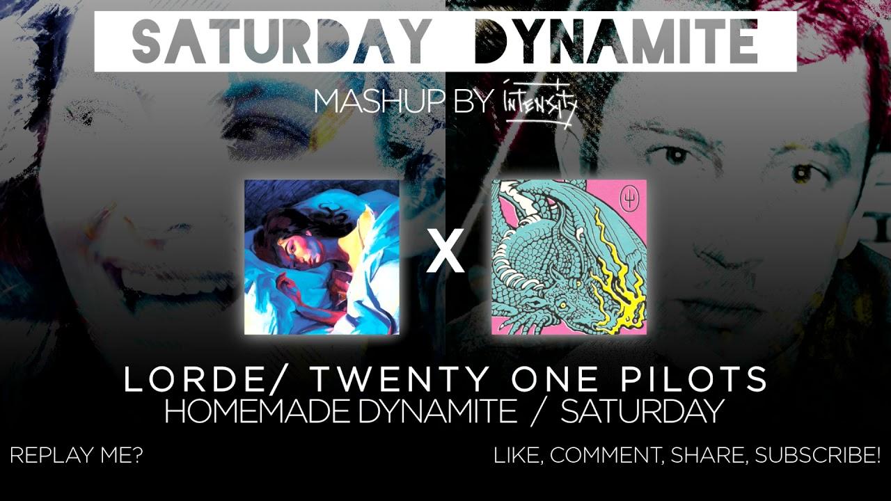 Lorde/Twenty One Pilots - Saturday Dynamite (Intensity Mashup) (DL Link in desc.)