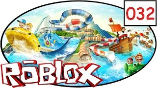 ROBLOX [032] Supergeiler Wasserpark | Lets play | deutsch | german