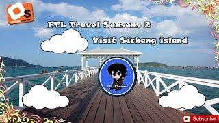 FTL Travel Seasons 2 Ep 9 ไปเกาะซีชังกัน...