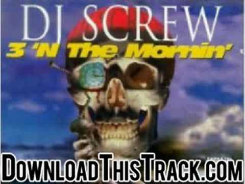 dj screw - No Way Out (AL-D) - 3 'N The Mornin' (Part Two)