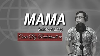 MAMA-RINTO ARAHAP (Cover By Rudichanell tv)