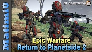 Epic Warfare - Return to Planetside 2 thumbnail