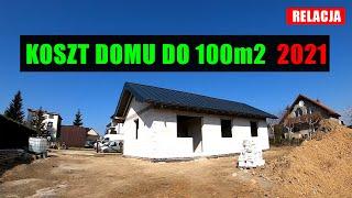 Koszt budowy domu do 100m2. Budowa domu 2021r. Podajemy konkretne kwoty! Koszt budowy domu 2021.