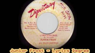 Junior Frost - Lyrics Degree + Version