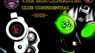 The Blackmaster - Club Confidential ·1999·