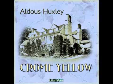 Crome Yellow by Aldous Huxley (FULL Audiobook) - part (1 of 3)
