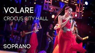 SOPRANO   Volare Концерт в Crocus City Hall