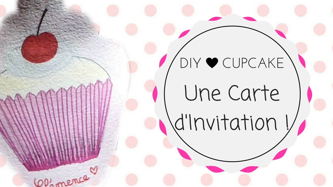 Favori Série Anniversaire | Une Carte d'invitation Cupcake ! ♥ - YouTube EL05