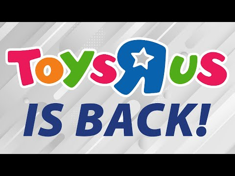 Toys R Us Is Back