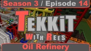 Tekkit Classic - Episode 14: Oil Refinery