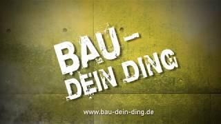 Bau Dein Ding - Image-Film zur Nachwuchskampagne der Bauwirtschaft Baden-Württemberg