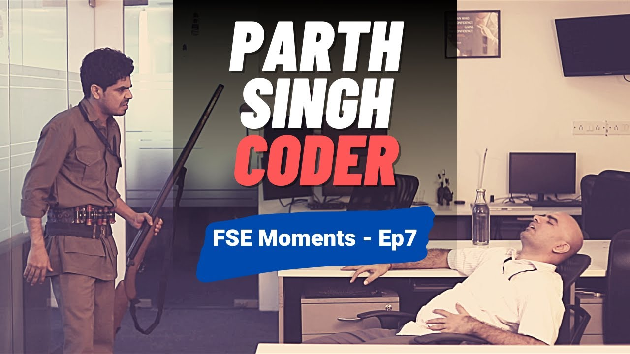 Parth Singh Coder | Frustrated Software Engineer Moments 7